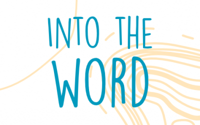 Into the Word – Week 11