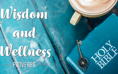 Wisdom and Wellness